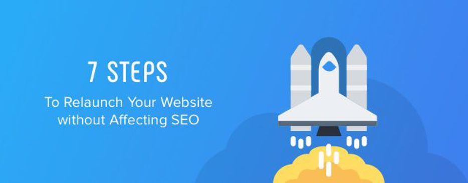 Relaunch Your Website without Affecting SEO